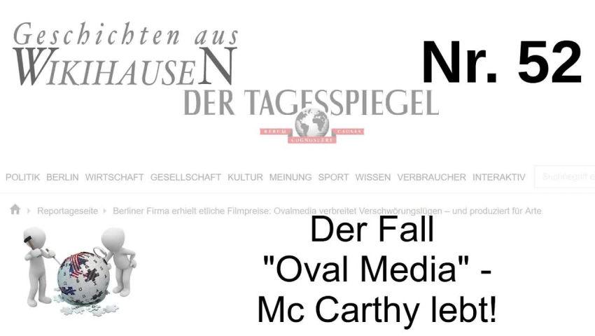 "Der Fall ""Oval-Media"" – Mc Carthy lebt!   #52 Wikihausen"